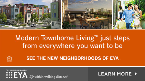 EYA Modern Townhome Living just steps from everywhere you want to be