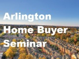 Tuesday: Home Buyer Seminar in Arlington