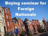 Home Buying Seminar for Foreign Nationals & Non-US Citizens