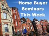 Home Buyer Seminars Tonight in DC, Tomorrow in Arlington