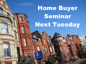 Next Tuesday: Home Buyer Seminar in DC
